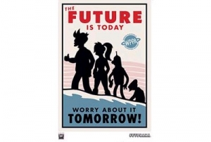 The Future is Today